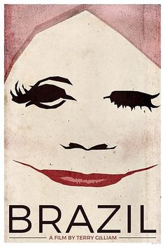 Brazil the Movie – Terry Gilliam Poster. All the plastic surgery you can manage. Brazil the Movie – Terry Gilliam Poster. All the plastic surgery you can manage. Minimal Movie Posters, Cool Posters, Terry Gilliam Movies, Canvas Art Prints, Framed Prints, Graphisches Design, Graphic Design, Love Film, Alternative Movie Posters