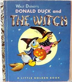Vintage Halloween LITTLE GOLDEN BOOK - DONALD DUCK & THE WITCH