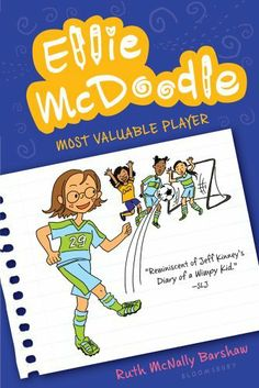 Ellie McDoodle: Most Valuable Player by Ruth M Barshaw, http://www.amazon.co.uk/dp/1599909650/ref=cm_sw_r_pi_dp_VZLatb1NSQZ6Q