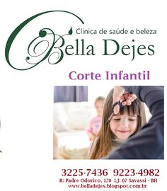 Bella Dejes: Corte infantil Masculino e feminino.