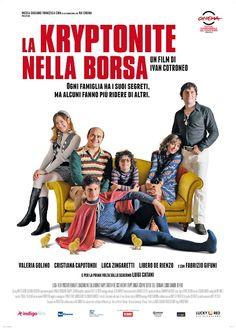La kriptonite nella borsa (2011).