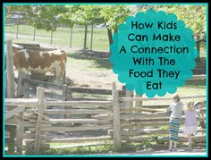 How Kids Can Make a Connection With the Food They Eat