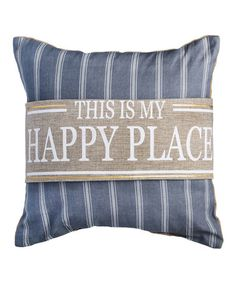 "36"" x 6"" Pillow Wrap...  Another great find on #zulily! 'Happy Place' Burlap Pillow Wrap #zulilyfinds"