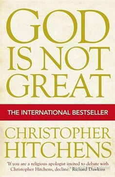 God Is Not Great - Christopher Hitchens -