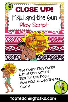 """Perform in style with this """"How Māui Slowed The Sun"""" Māori Myths and Legends Play Script. Your students will enjoy the flexibility of this script as they let their dramatic flair shine!  This resource would also be suitable for Year Three, Four, Five and Six learners.  www.topteachingtasks.com"""