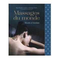 Massages du monde, rituels et bienfaits