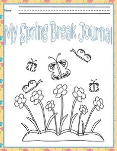 This is a spring break journal that I am sending home with my writing group!  I have several writers who need to continue with writing practice over spring break in order to not regress.  This journal features enough pages for each of the days of spring break.
