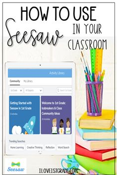 How to Use Seesaw Effectively in Your Primary Classroom - I Love 1st Grade