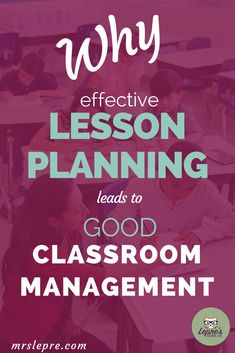 Good classroom management and lesson planning are not independent of each other. In fact, when integrated, they lead to a harmonious classroom. lesson plans | classroom management | teaching tips | student behavior