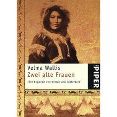 """Velma Wallis """"Zwei alte Frauen"""" (LK) / 01/2011"""