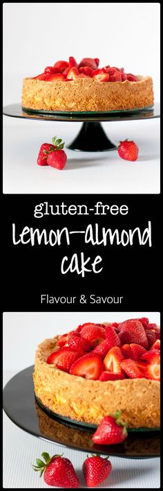 gluten free lemon almond cake with strawberries this gluten free lemon ...