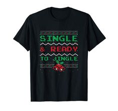 Amazon.com: Single and Ready to Jingle Christmas Ugly Sweater T-Shirt: Clothing  #singles #gift #idea #jingle #bells #christmas #uglychristmassweater