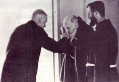 """Padre Pio with Absp. Marcel Lefebvre: """"The Archbishop was moved to veneration and asked him for his blessing. Padre Pio replied, 'No, Your Grace, it is your place to bless me!""""  ~Bsp. Bernard Tissier de Mallerais, The Autobiography of Marcel Lefebvre, Angelus Press."""