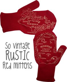 100% Acrylic Rustic Red Heathered Mittens printed with our signature Michigan…