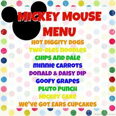mickey mouse birthday menu @Brittany Horton Gazerro I love this I'm gonna make everyone do the hot dog dance before they get their hot digidy dogs!