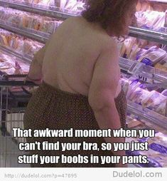 Oh people of Walmart...