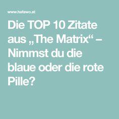 """Die TOP 10 Zitate aus """"The Matrix"""" – Nimmst du die blaue oder die rote Pille?"""