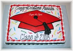 """Amanda's Graduation - For a girl graduating from high school. School colors were red and black.  11x15"""" white cake with lemon filling; Decorated in buttercream. Inpired by Cherie's bakery."""