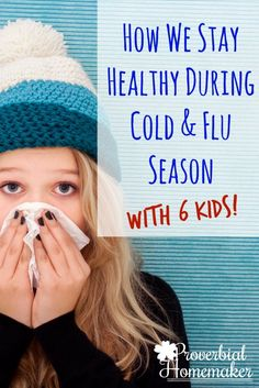 Stay healthy during cold and flu season with kids! This is a really helpful checklist that will get and keep your family healthy.  via @TaunaM
