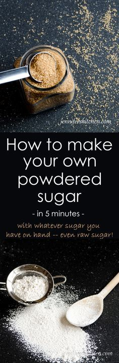 How to make homemade powdered sugar (confectioners' sugar). Works with any kind of sugar - even unrefined or raw sugar.