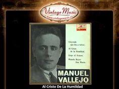 Manuel Vallejo -- Al Cristo De La Humildad (Tango De Las Caravanas) (Vin...
