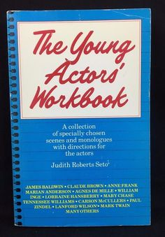 The Young Actors Workbook Judith Roberts Seto Paperback 1984 First Evergreen Ed