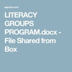 LITERACY GROUPS PROGRAM.docx - File Shared from Box