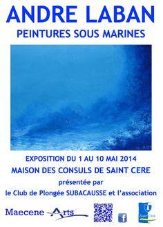 Exposition Andre Laban peintures sous-marines. Du 1er au 10 mai 2014 à saint-cere.