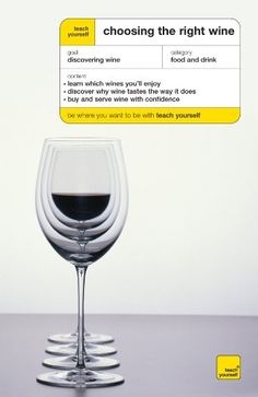 Teach Yourself Choosing the Right Wine -- You can get additional details at the image link.