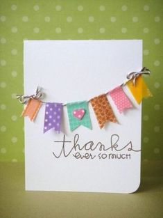 Thank you with Washi tape banner, three umbrellas: Catered Crop--Washi's Up, Doc? Tapas, Origami, Diy Cards, Your Cards, Washi Tape Cards, Masking Tape, Handmade Thank You Cards, Paper Smooches, Tape Crafts