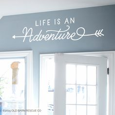 Adventure Wall Decal - Life is an Adventure - vinyl wall decal quote vinyl lettering decal - adventure quote by OldBarnRescueCompany on Etsy https://www.etsy.com/listing/250703671/adventure-wall-decal-life-is-an