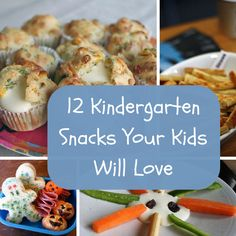 12 Kindergarten Snack Ideas Your Kids Will Love: Fun, Easy and Cheap to Make