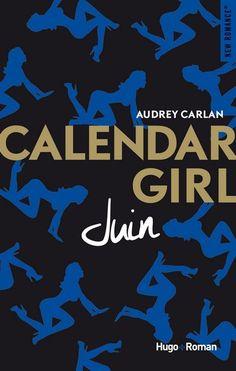 Calendar girl : juin d'Audrey carlan