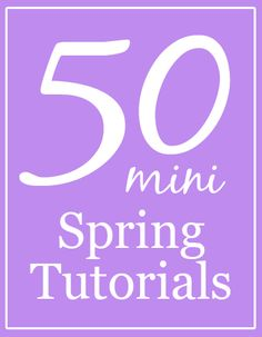 50 Miniature Spring Tutorials | true2scale