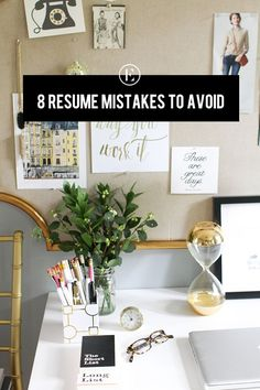 8 Common Resume Mistakes to Avoid #theeverygirl