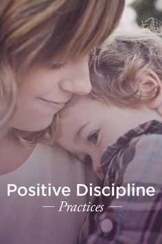 How to Practice Positive Discipline at Home