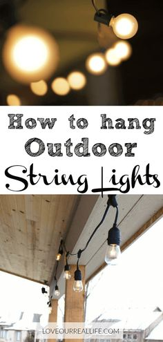 Get simple tips to hang outdoor string lights for a relaxed and cozy outdoor space! A step-by-step tutorial how to hang outdoor cafe' style string lights for your covered patio or deck. Create an outdoor living space you love. Porch String Lights, Hanging Patio Lights, Balcony Lighting, Outdoor Lighting, Lighting Ideas, Landscape Lighting, Backyard Lighting, Club Lighting, How To Hang Patio Lights