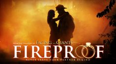 Fireproof: good movie and Love Dare was a great exercise that I did 3 times.