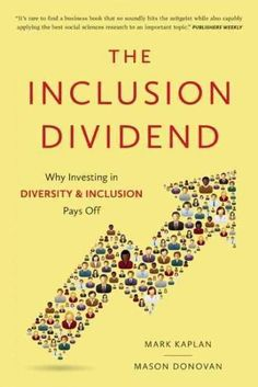 In todays increasingly diverse, global, interconnected business world, diversity and inclusion (D&I) is no longer just ?the right thing to do, it is a core leadership competency and central to the suc