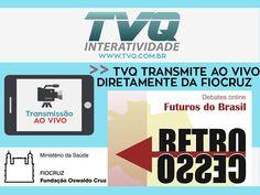 TVQ transmite em 02/06 ao vivo diretamente do FIOCRUZ o debate: Futuros do Brasil #online a partir das 14h #Aovivo
