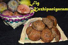 Fig Kuzhipaniyaram