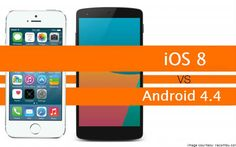 iOS 8 vs. Android 4.4: Is Apple all set to strike Android? -1