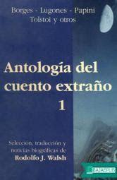 Descarga: Antología del cuento extraño 1 (Selección de Rodolfo Walsh)