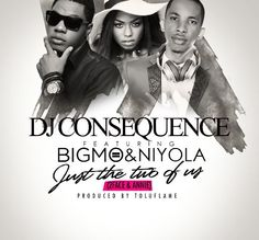 DJ Consequence releases new joint with Tuface, Annie, with fast-rising Kaduna bred artist, Big Mo and EME's first lady, Niyola.The official Quilox DJ has been doing big things lately as he dropped club banger OTID last year featuring Dammy Krane and Ice Prince