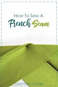 How to sew a French seam to give your sewing project a clean finish. French seams require no special #sewing expertize but give your projects a professional look. Check out where's the (only) catch with a French seam.