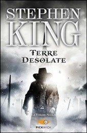 Terre desolate. La torre nera. Vol. 3, Stephen King