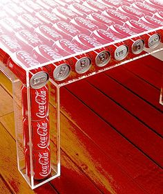 Table Made From Coca-Cola Cans. It would stay empty at my house lol
