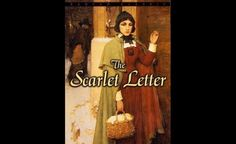 """""""The Scarlet Letter"""" by Nathaniel Hawthorne (1850)"""