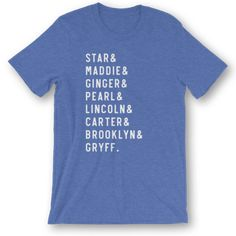 10 names max. Names in this design are UPPERCASE. Include your list of names in the Order Notes at checkout, like this:StarMaddieGingerPearlLincolnCarterBrooklynGryff TTR tees are: Christmas Gifts For Pet Lovers, Dog Names, Holiday Gift Guide, Dog Mom, Design, Handmade, Life, Hand Made
