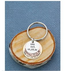 Personalized Dad Gift Keychain - DII - New Daddy Established - Grandpa Papa Father's Day Gift - Handstamped - 7/8 inch, 3/4 inch, 5/8 25.4MM Disc - Custom Dates - Fast 1 Day Shipping